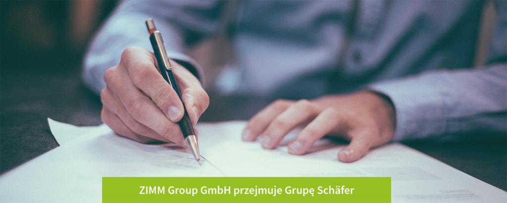 ZIMM-Group-GmbH-przejmuje-Grupę-Schaefer_2